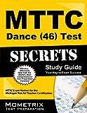 MTTC Dance (46) Test Secrets