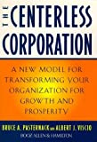 img - for The Centerless Corporation: Transforming Your Organization for Growth and Prosperity Hardcover - February 17, 1998 book / textbook / text book
