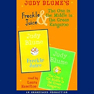 Freckle Juice & The One in the Middle is the Green Kangaroo Audiobook