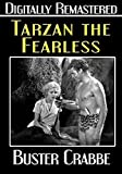 Tarzan the Fearless- Digitally Remastered