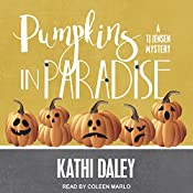 Pumpkins in Paradise: TJ Jensen Mystery Series, Book 1 | Kathi Daley