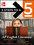 5 Steps to a 5: AP English Literature, Second Edition (5 Steps to a 5 on the Advanced Placement Examinations Series)