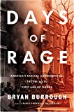 img - for Days of Rage: America s Radical Underground, the FBI, and the First Age of Terror book / textbook / text book