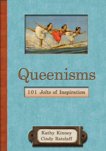 Queenisms: 101 Jolts of Inspiration