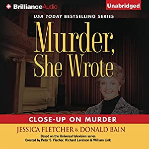 Murder, She Wrote: Close-Up on Murder Audiobook