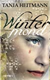 Wintermond: Roman (German Edition)