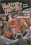 Mystery of the Night Raiders (Monster Hunter, Book 1) (0671707345) by Garden, Nancy