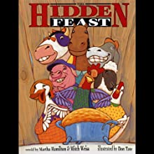 The Hidden Feast: A Folktale from the American South Audiobook by Martha Hamilton, Mitch Weiss Narrated by Martha Hamilton, Mitch Weiss