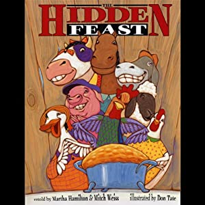 The Hidden Feast: A Folktale from the American South | [Martha Hamilton, Mitch Weiss]