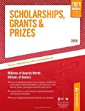 Scholarships, Grants and Prizes - 2010: Millions of Awards Worth Billions of Dollars (Peterson