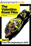 The Valentino Rossi Files: Everything...