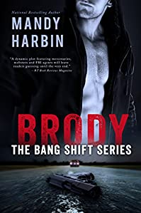 Brody: The Bang Shift by Mandy Harbin ebook deal