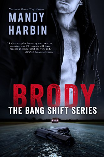 If you love steamy romantic suspense and magnetic attraction, we've got you covered with this 75% price cut!  Brody: The Bang Shift by Mandy Harbin