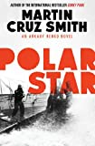 Martin Cruz Smith Polar Star