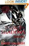 A Dance of Shadows: Book 4 of Shadowd...