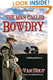 The Man Called Bowdry