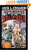 Twilight at the Well of Souls (Well World (Baen))