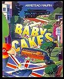Babycakes (0060910992) by Armistead Maupin