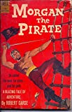 img - for Morgan the Pirate book / textbook / text book