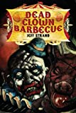 img - for Dead Clown Barbecue book / textbook / text book