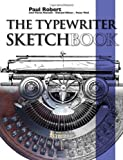 The Typewriter Sketchbook (1847991521) by Robert, Paul