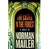 The Castle in the Forest ~ Norman Mailer