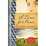 """A Time for Peace: Quilts of Lancaster County - Book 3 (Kindle Edition)By Barbara Cameron        Buy new: $9.99    Customer Rating:     First tagged """"amish"""" by yolanda"""