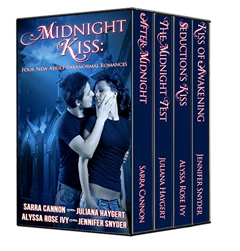 Sarra Cannon - Midnight Kiss: A Collection of Four New Adult Paranormal Romances