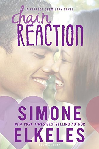 Chain Reaction (Perfect Chemistry Trilogy)