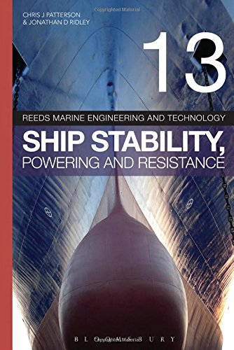 Reeds Vol 13: Ship Stability, Powering and Resistance (Reeds Marine Engineering and Technology Series) (Reeds Marine Engineering Series compare prices)