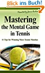 Mastering the Mental Game in Tennis:...