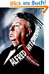 Alfred Hitchcock: A Life in Darkness...
