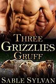 Three Grizzlies Gruff: A BBW Bear Shifter Paranormal Romance (Bear-y Spicy Fairy Tales Book 3)