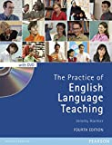 Jeremy Harmer The Practice of English Language Teaching (4th Edition) (With DVD) (Longman Handbooks for Language Teachers)