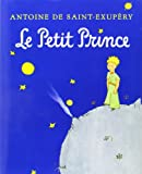Le Petit Prince: French Edition (0152164154) by Saint-Exupéry, Antoine de