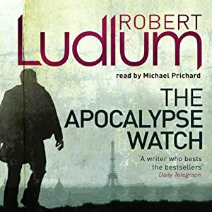 The Apocalypse Watch | [Robert Ludlum]