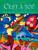 Cest A` Toi!: Level 3 Grammar & Vocabulary Exercises