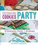 Decorating Cookies Party: 10 Celebrat...