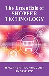 Essentials of Shopper Technology