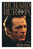 Richard Burton: A Life (0316105953) by Bragg, Melvyn