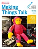 img - for Making Things Talk: Arudui no De Tsukuru Kaiwa Suru Monotachi Make:Projects book / textbook / text book
