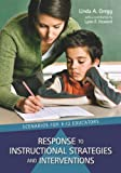 Response to Instructional Strategies and Interventions: Scenarios for K-12 Educators