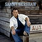 Sammy Kershaw Big Hits Volume One