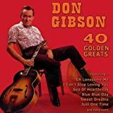 40 Golden Greats: The Best of Don Gibson