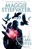 The Dream Thieves (The Raven Boys #2) (Raven Cycle)