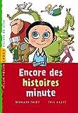 echange, troc Bernard Friot, Eric Gasté - ENCORE DES HISTOIRES MINUTES NE