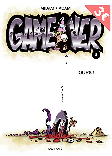 Game Over, tome 4 : Oups !