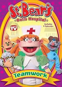 St. Bear's Dolls Hospital: Teamwork