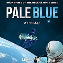 Pale Blue: A Thriller Audiobook by Mike Jenne Narrated by Kevin Stillwell