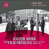 Image de Kalter Krieg und Film-Frühling: Das Kino der frühen 1960er Jahre (Katalog zu CineFe